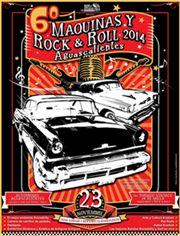 6o Máquinas y Rock & Roll Aguascalientes 2014