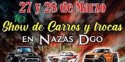 1er Show de Carros y Trocas Nazas Durango