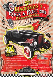 5o Máquinas y Rock & Roll Aguascalientes 2013