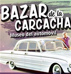 Más información de Bazar de la Carcacha - Mudeo del Automovil - Noviembre 2017