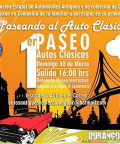 Más información de 1er Paseo Autos Clásicos, Durango
