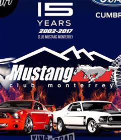 Más información de 15 Aniversario Club Mustang Monterrey