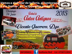 Más información de Festival de Autos Antiguos, Vicente Guerrero, Dgo