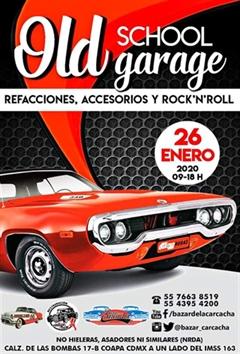 Bazar De La Carcacha Old School Garage - Enero 2020