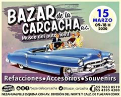 Bazar de la Carcacha - Museo del Automóvil - Marzo 2020