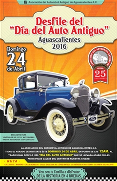 Desfile Día del Auto Antiguo Aguascalientes 2016