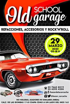 Bazar de la Carcacha Old School Garage - Marzo 2020