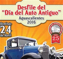Más información de Desfile Día del Auto Antiguo Aguascalientes 2016