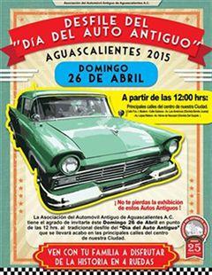 Desfile del Día del Auto Antiguo Aguascalientes 2015