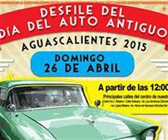 Más información de Desfile del Día del Auto Antiguo Aguascalientes 2015