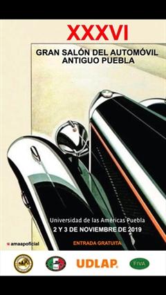 Gran Salón del Automóvil Antiguo Puebla XXXVI