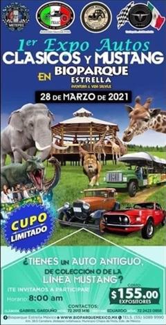 1er Expo Autos Clásicos y Mustang en Bioparque Estrella