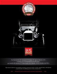 25o Aniversario de la Asociación del Automóvil Antiguo de Aguascalientes A.C.