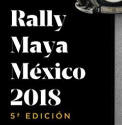 Más información de Rally Maya 2018