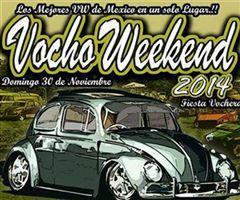 Más información de Vocho Weekend 2014