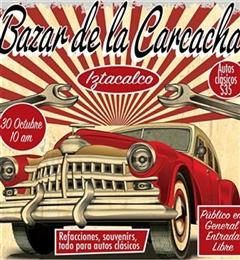 Más información de Bazar de la Carcacha Iztacalco