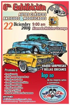 6a Exhibición Autos Clásicos Antiguos & Modificados