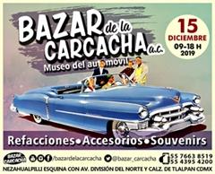 Bazar de la Carcacha - Museo del Automóvil - Diciembre 2019