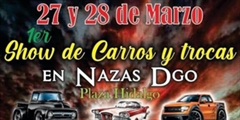 Más información de 1er Show de Carros y Trocas Nazas Durango