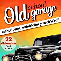 Más información de Bazar De La Carcacha Old School Garage Diciembre 2019