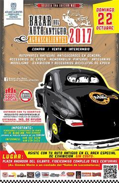 Más información de Bazar del Auto Antiguo Aguascalientes Octubre 2017