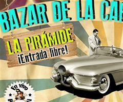 Más información de Bazar de la Carcacha - La Pirádime