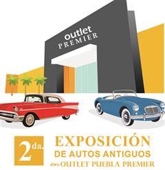 Más información de 2da. Exposición de autos antiguos en Outlet Puebla Premier