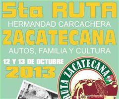 Más información de 5ta Ruta Zacatecana