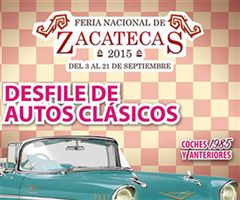 Más información de Desfile Autos Clásicos Zacatecas