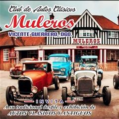 Más información de Desfile y Exhibición de Autos Clásicos Muleros 2019