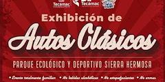 Más información de Exhibición de Autos Clásicos Parque Ecológico y Deportivo Sierra Hermosa 2021