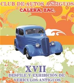 Más información de XVII Desfile y Exhibición de Vehículos Antiguos Calera Zacatecas