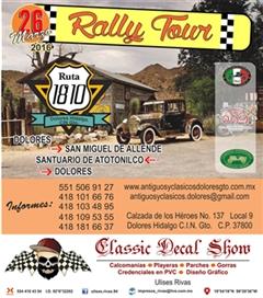 Rally Tour Dolores, San Miguel de Allende, Santuario de Atotonilco, Dolores 2016
