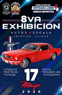 8va Exhibición Autos a Escala Tototlán