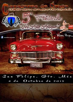 5o Festival Mi Auto Antiguo San Felipe Guanajuato