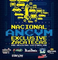 Más información de Nacional ANCVM Exclusive Zacatecas 2019