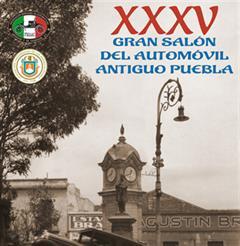 Más información de XXXV Gran Salón Del Automóvil Antiguo Puebla