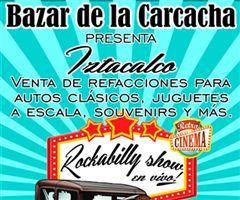 Más información de Bazar de la Carcacha - Iztacalco