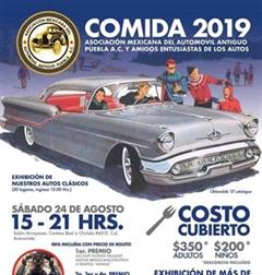 Más información de Comida 2019 Asociación Mexicana del Automovil Antiguo Puebla A.C. y Amigos Entusiastas de los Autos
