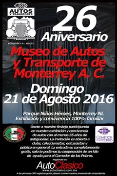 26 Aniversario del Museo de Autos y Transporte de Monterrey