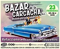 Bazar de la Carcacha - Museo del Automóvil - Febrero 2020