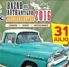 Más información de 3er Bazar del Auto Antiguo Aguascalientes 2016