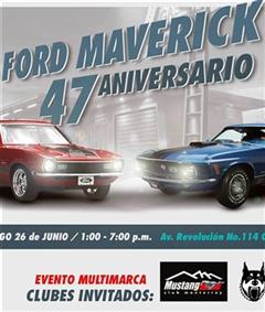 Más información de Ford Maverick 47 Aniversario