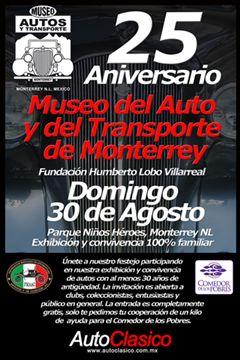 25 Aniversario Museo del Auto y del Transporte de Monterrey