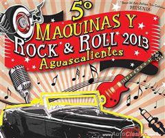 Más información de 5o Maquinas y Rock & Roll Aguascalientes 2013