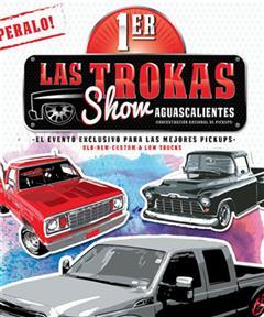 Más información de 1er Las Trokas Show