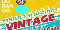 Más información de Exhibición de Autos Vintage del Día del Padre Durango 2021