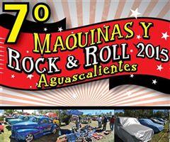 Más información de 7o Maquinas y Rock & Roll Aguascalientes 2015